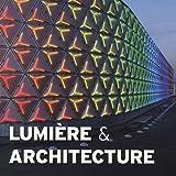echange, troc Montse Borràs, Collectif - Lumière & architecture