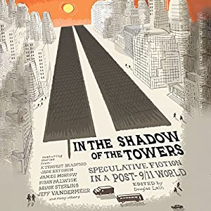In the Shadow of the Towers Audiobook