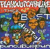 echange, troc Digital Underground - Playwutchyalike (Best Of)