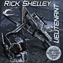 Lieutenant: Dirigent Mercenary Corps, Book 2 Audiobook by Rick Shelley Narrated by Mark Delgado