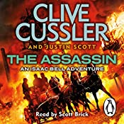 The Assassin: Isaac Bell, Book 8 | Clive Cussler, Justin Scott