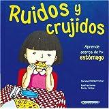 Ruidos y crujidos (Cuerpo Sorprendente) (Spanish Edition)