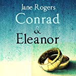Conrad & Eleanor | Jane Rogers
