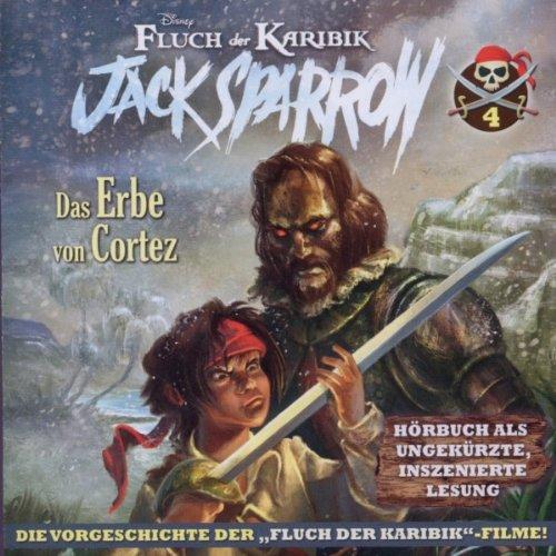 DISNEY FLUCH DER KARIBIK-JACK SPARROW VOL.4! DAS ERBE VON CORTEZ
