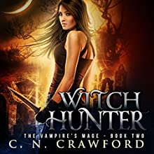 Witch Hunter: An Urban Fantasy Novel Audiobook by C.N. Crawford Narrated by Laurel Schroeder