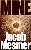 Mine: The Global Scramble for Power - A Sean Lovac Thriller