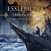 Stonewielder: Epic Fantasy: Malazan Empire | Ian C. Esslemont