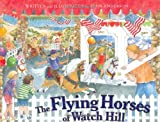 The Flying Horses of Watch Hill (0979594952) by Lynn Anderson