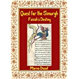 Quest for the Simurgh: Faizah's Destiny (English Edition)di Marva Dasef