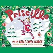 Priscilla and the Great Santa Search | Nathaniel Hobbie