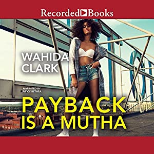 Payback Is a Mutha Audiobook