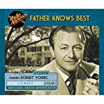 Father Knows Best, Volume 1 |  NBC Radio