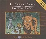 L. F. Baum The Wizard of Oz (Tantor Unabridged Classics)