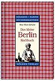 : Das kleine Berlin-Kochbuch (Hölkers kleine Küchenbibliothek)