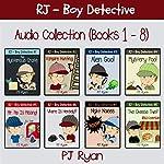 RJ - Boy Detective Books 1-8: Fun Short Story Mysteries | PJ Ryan