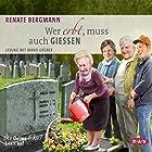 Wer erbt, muss auch gießen: Die Online-Omi teilt auf Hörbuch von Renate Bergmann Gesprochen von: Marie Gruber