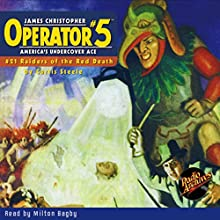 Operator #5: Raiders of the Red Death Audiobook by Curtis Steele Narrated by Milton Bagby