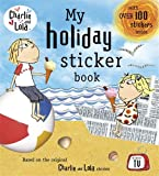 Charlie and Lola: My Holiday Sticker Book