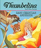 Thumbelina and Other Stories (Running Press Miniature Editions) (0894717227) by Andersen, Hans Christian