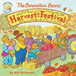 The Berenstain Bears' Harvest Festiva...