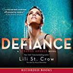 Defiance: Strange Angels, Book 4 (       UNABRIDGED) by Lili St. Crow Narrated by Alyssa Bresnahan