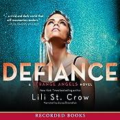 Defiance: Strange Angels, Book 4 | [Lili St. Crow]
