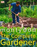 Cover of The Complete Gardener by Monty Don 1405342706