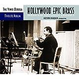 Vince DeRosa Tribute Album: Hollywood Epic Brass