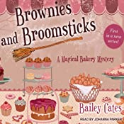 Brownies and Broomsticks: A Magical Bakery Mystery, Book 1 | [Bailey Cates]