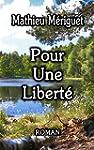 Pour Une Libert�