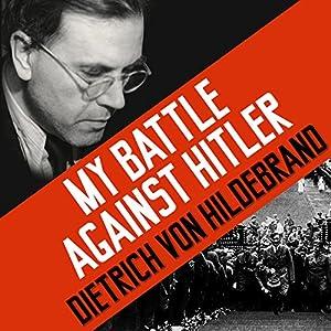 My Battle Against Hitler Audiobook