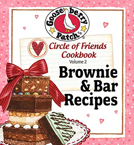 Circle of Friends Cookbook: 25 Brownie & Bar Recipes (Baking For Friends compare prices)
