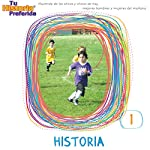 Historia 1 (Texto Completo): History 1    Your Story Hour