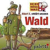 Albert E. erklärt unseren Wald (Ich weiß was) | Anke Riedel