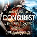 Conquest (       UNABRIDGED) by John Connolly, Jennifer Ridyard Narrated by Nicola Barber