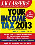 img - for J.K. Lasser's Your Income Tax 2013: For Preparing Your 2012 Tax Return book / textbook / text book