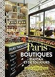vignette de 'Paris, boutiques d'antan et de toujours (Barbara Kamir)'