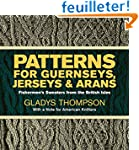 Patterns for Guernseys, Jerseys, and...