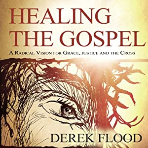 Healing the Gospel Audiobook