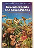 img - for Seven Serpents and Seven Moons (Texas Pan American Series) book / textbook / text book