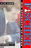 Bobby Fischer: His Approach to Chess (English Edition)