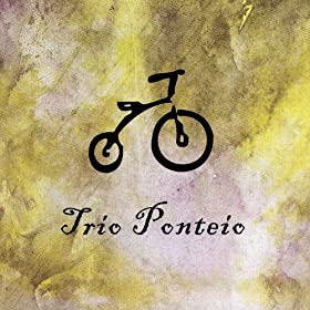 Amazon.com: Bicicleta: Trio Ponteio: MP3 Downloads