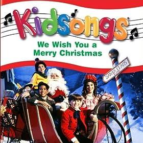 Amazon.com: Kidsongs: We Wish You A Merry Christmas: Kidsongs: MP3