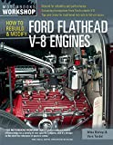img - for How to Rebuild and Modify Ford Flathead V-8 Engines (Motorbooks Workshop) book / textbook / text book