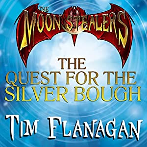 The Moon Stealers and the Quest for the Silver Bough Audiobook