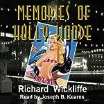 Memories of Holly Woode | Richard Wickliffe