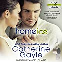 Home Ice: Portland Storm, Book 11 Audiobook by Catherine Gayle Narrated by Angel Clark