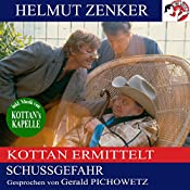 Kottan ermittelt: Schussgefahr (Kottan ermittelt) | Helmut Zenker