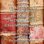 Wilkie Collins: The Short Stories | Wilkie Collins