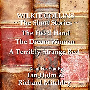 Wilkie Collins: The Short Stories Audiobook
